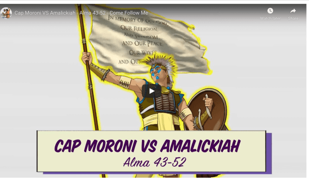 Come Follow Me — Captain Moroni vs. Amalickiah  Alma 43-52 Living Scriptures