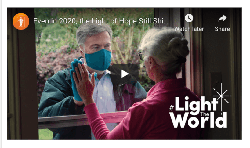 Even in 2020, the Light of Hope Still Shines Bright | #LightTheWorld