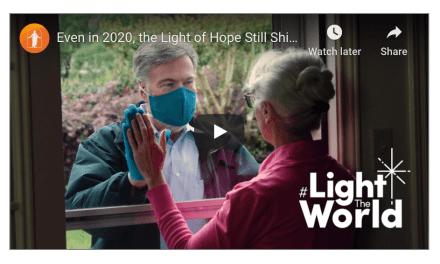 VIDEO: Even in 2020, the Light of Hope Still Shines Bright | #LightTheWorld