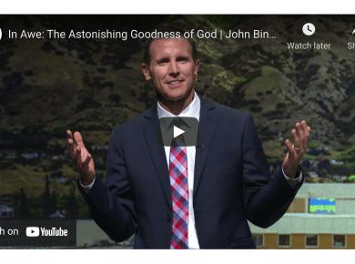 VIDEO: In Awe: The Astonishing Goodness of God | John Bingham | 2021 | BYU Speeches