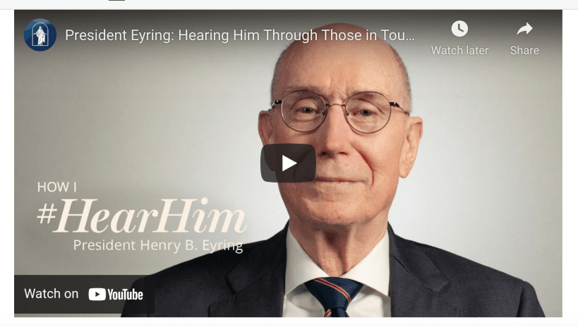 VIDEO: President Eyring — Hearing Him Through Those in Touch with Heaven | #HearHim
