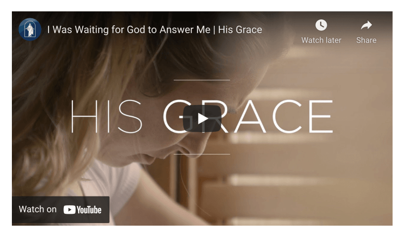 VIDEO: I Was Waiting for God to Answer Me   His Grace