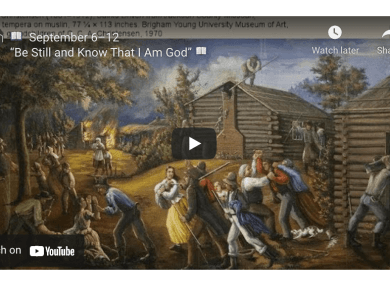 """VIDEO: Come, Follow Me LIVE 📖 September 6–12 """"Be Still and Know That I Am God"""" 📖"""