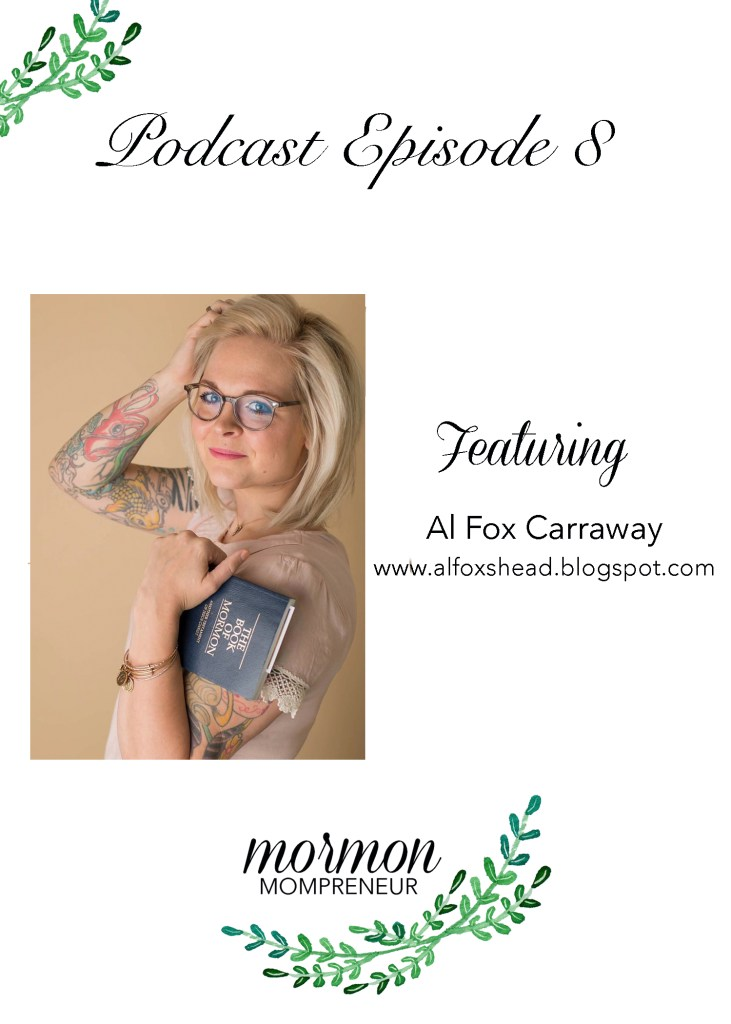 mormon-mompreneur-al-fox-podcast-interview