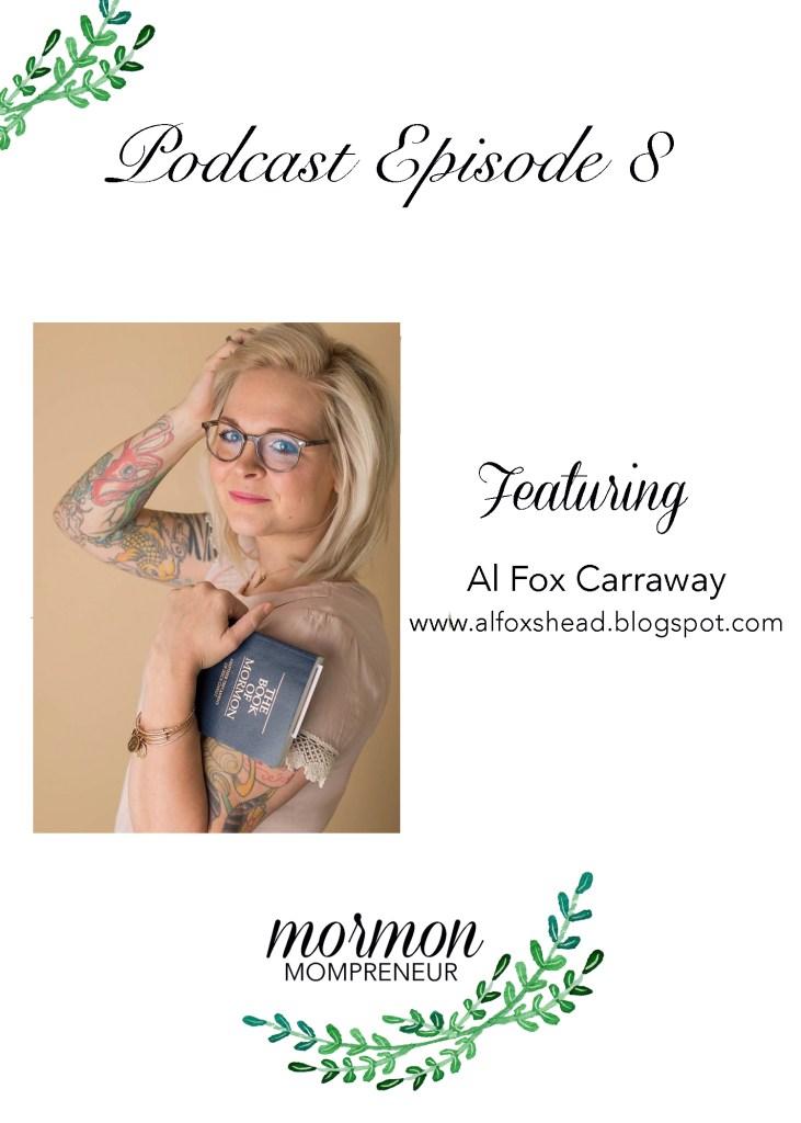 mormon-mompreneur-al-fox-podcast-interview