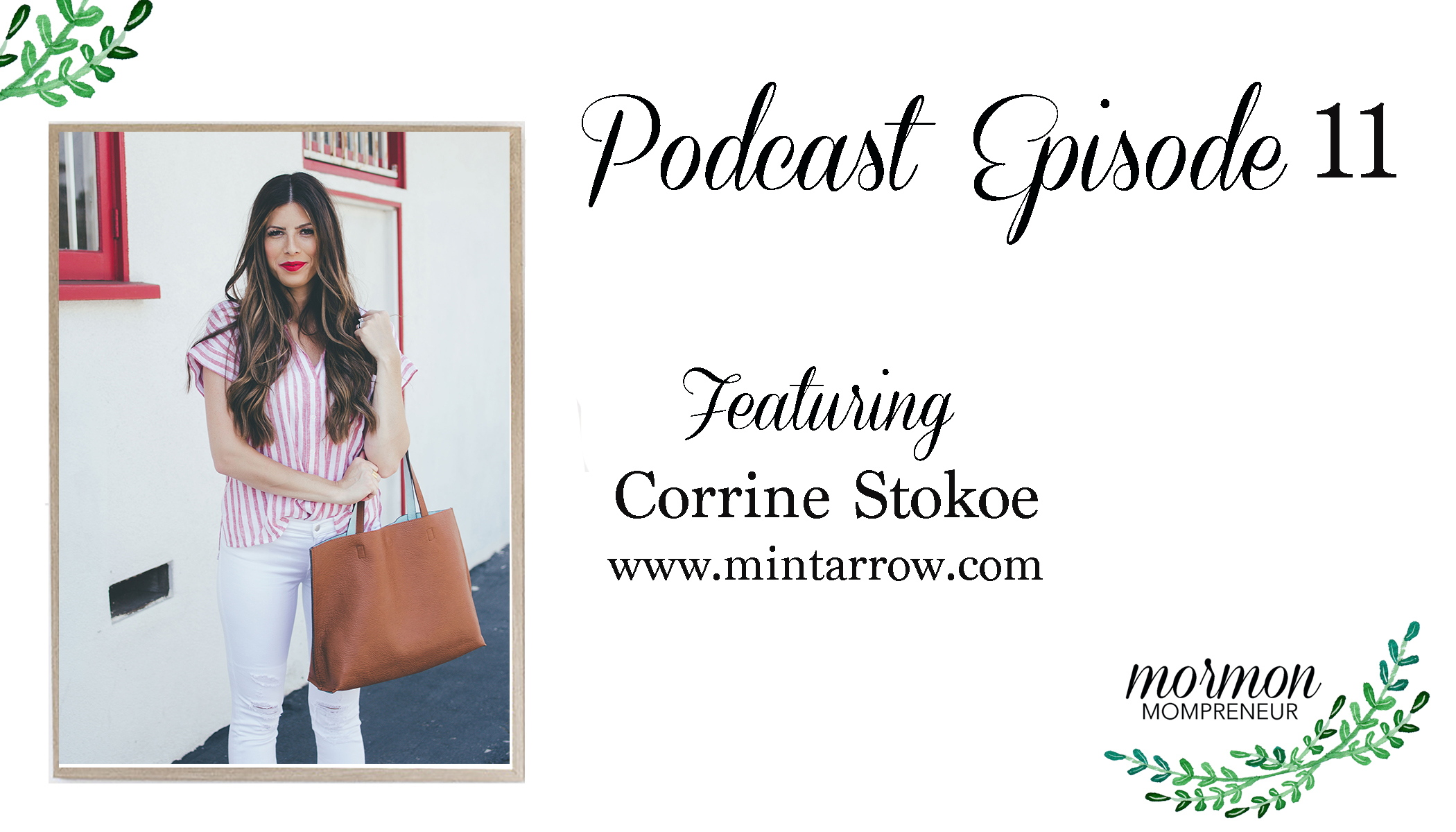 Mormon Mompreneur podcast corrine stokoe mint arrow