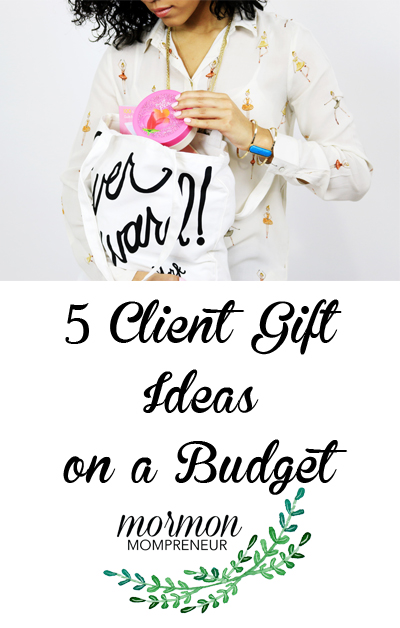 5 Free Client Gift Ideas to Send to Your Client by Mormon Mompreneur
