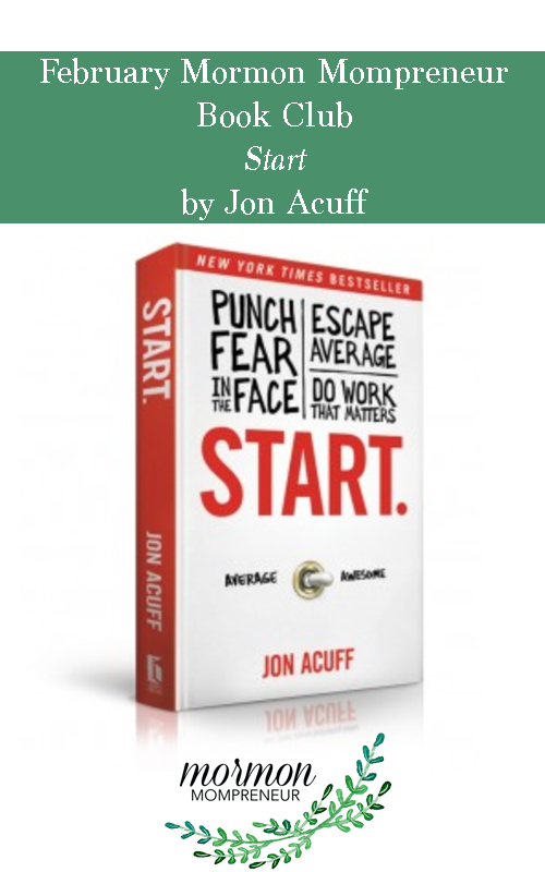 Book Club start by Jon Acuff Mormon Mompreneur Book Club book for February