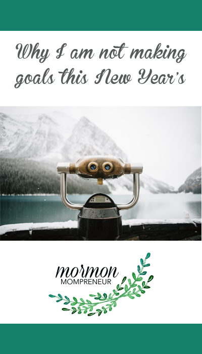Goal setting, habit forming, new goals for the new year, becoming better Mormon Mompreneur