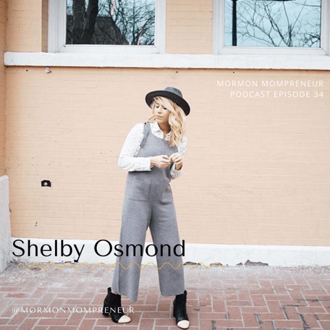 Shelby Osmond interview for Mormon Mompreneur