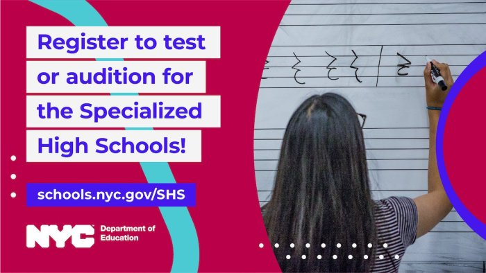 """A banner that says, """"Register to test or audition for the Specialized High Schools!"""" juxtaposed with a student writing musical notes on a whiteboard"""