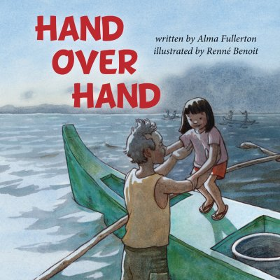 "Cover of the book, ""Hand Over Hand,"" by Alma Fullerton"