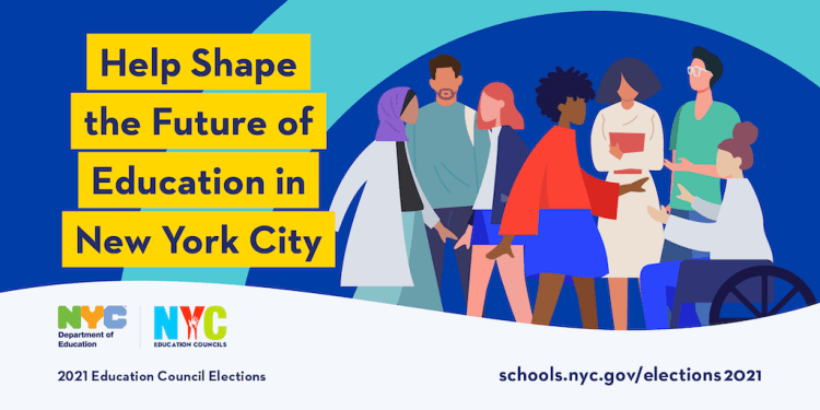 """Banner that reads, """"Help Shape the Future of Education in New York City"""" for the 2021 Education Council Elections"""