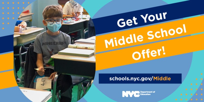 """Banner that reads """"Get Your Middle School Offer"""" alongside a photo of a facemasked student sitting at a desk inside of a classroom"""