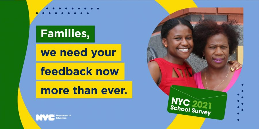 """Banner that reads """"Families, we need your feedback now more than ever"""" for the NYC 2021 School Survey"""