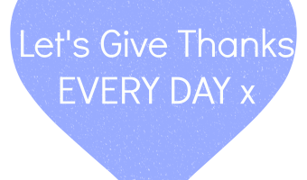 Make giving thanks a part of every day life