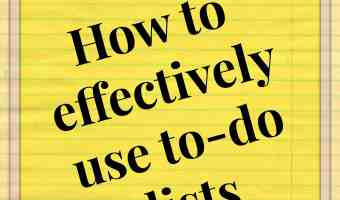 How to use a to-do list effectively ~ Time management tip 21