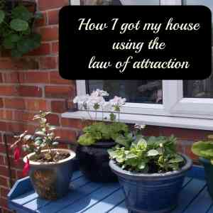 Ho I got my house using the law of attraction
