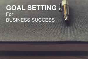 Goal setting for business success online course