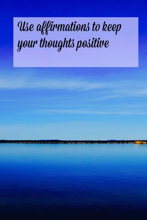 Affirmations really help me to stay positive in my business