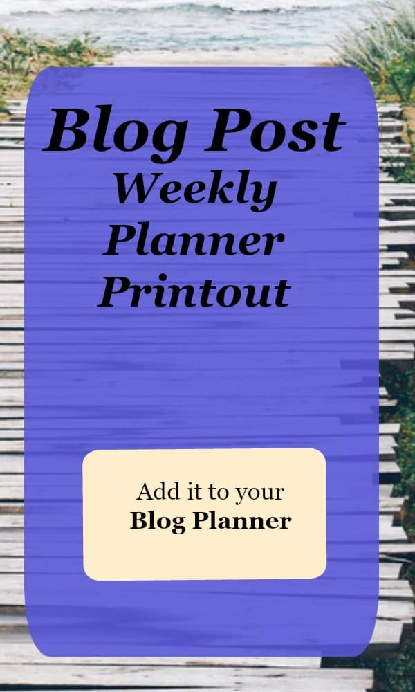 Free Blog post weekly planner printout to add to your blog planner folder.