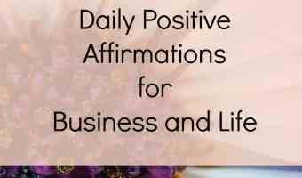 Daily positive affirmations for life and business