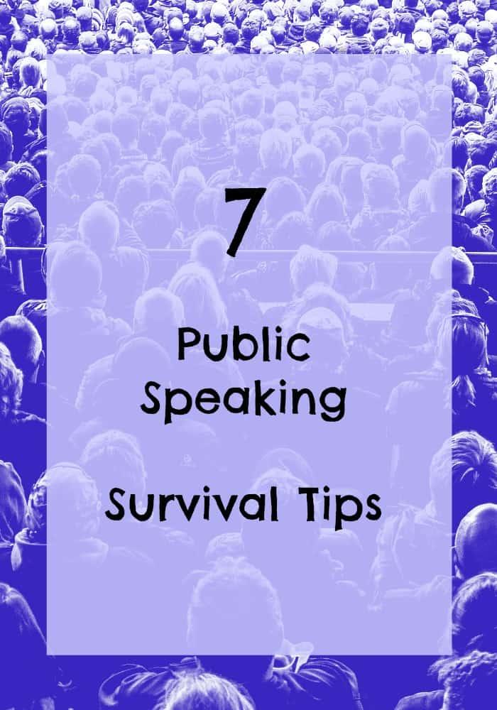 7 public speaking survival tips