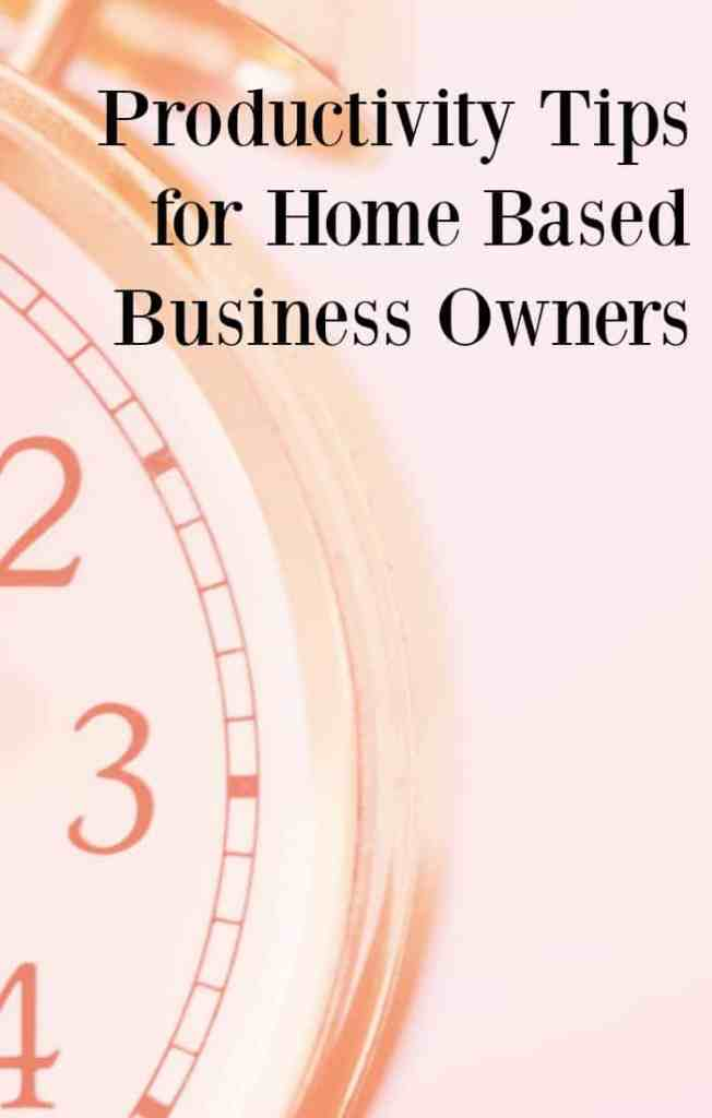 Productivity tips for home based business owners. I hope you find these tips helpful in building your successful business.