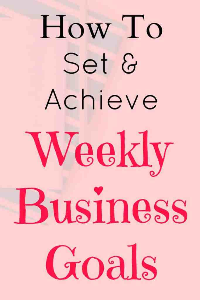 How to set and achieve your weekly business goals. It's all about breaking your big goals down so that you're consistently moving toward achieving your ideal business goals.