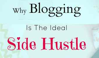 Why Blogging is the ideal side hustle