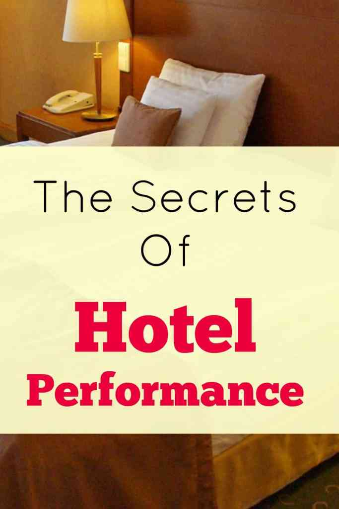 Not Just A Bed For The Night: The Secrets Of Hotel Performance.