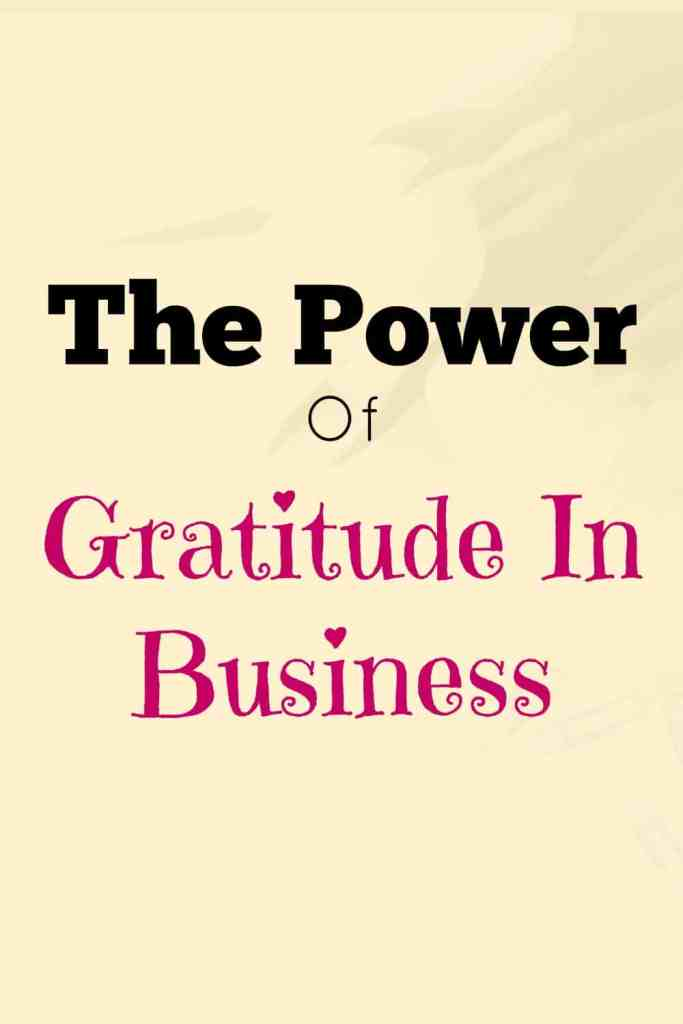 The power of gratitude in business. Gratitude is your very own super power. It's the quickest and easiest way to raise your vibrations. The law of attraction matches your vibrations. Keep them positive. Click through for ideas to add more gratitude to your business day. A Morning Business Chat post.