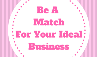Are You A Match For Your Ideal Business: Law Of Attraction Business Tip
