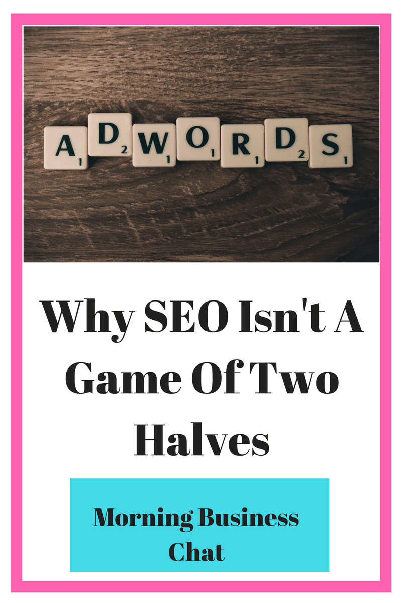 Why SEO Isn't A Game Of Two Halves