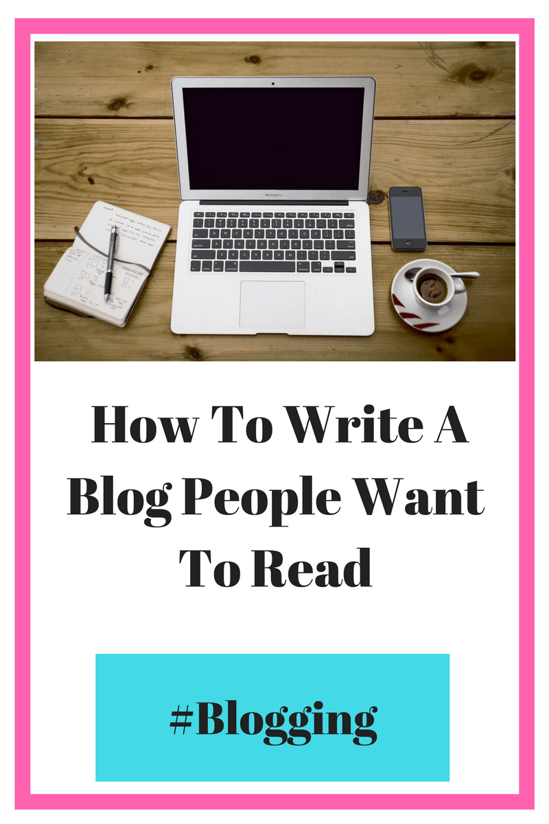 How to write a blog that people want to read.