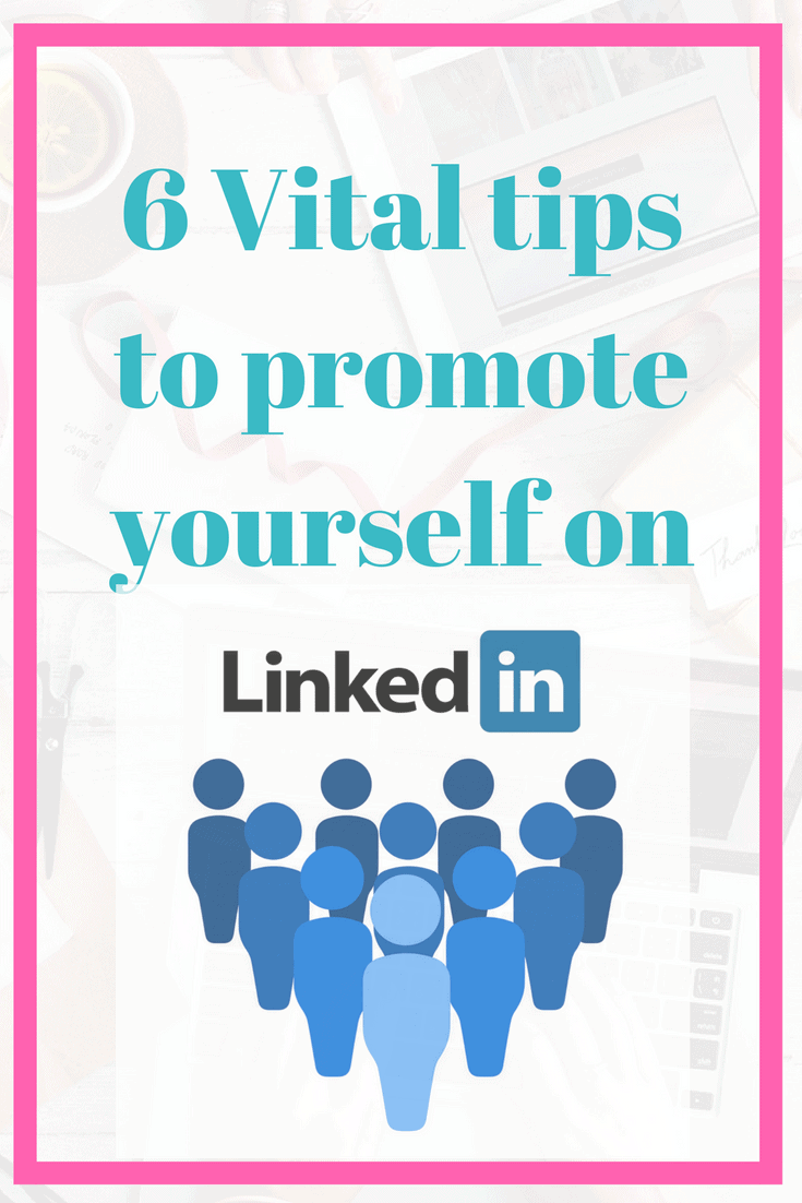 LinkedIn - How to promote yourself