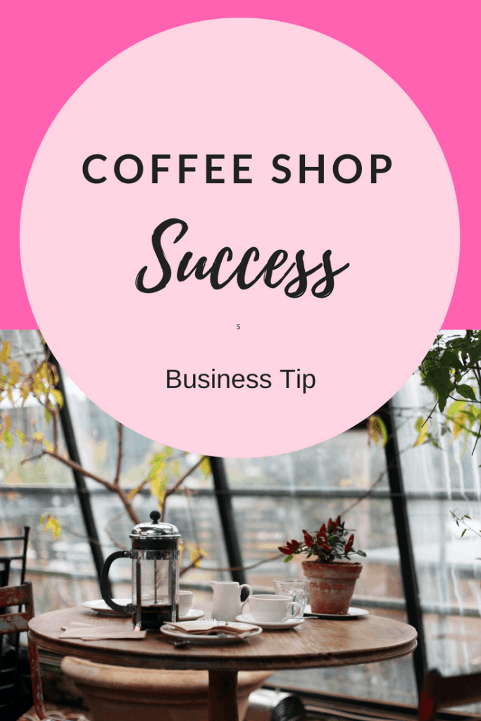 Top tips to be successful with a small independent coffee shop.