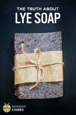 The Truth About Lye: Why Lye Soap Is Actually Safe to Use (and Make)