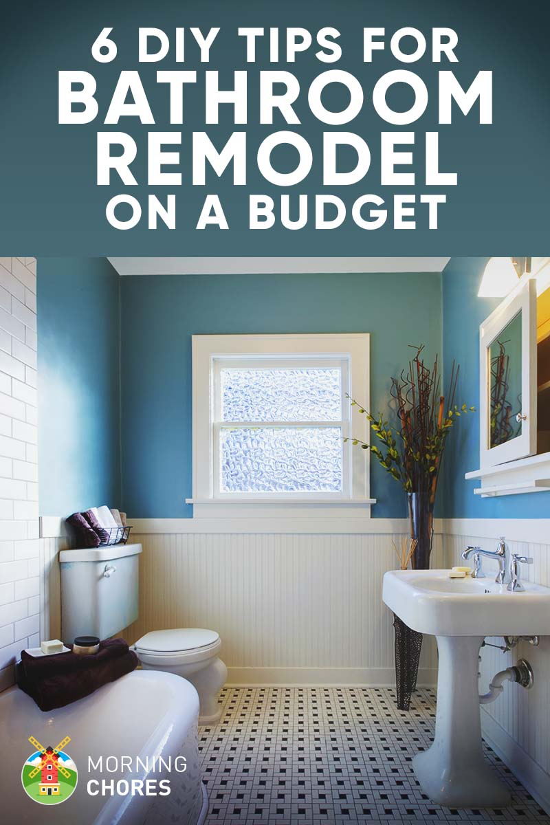 9 Tips for DIY Bathroom Remodel on a Budget and 6 Dcor Ideas