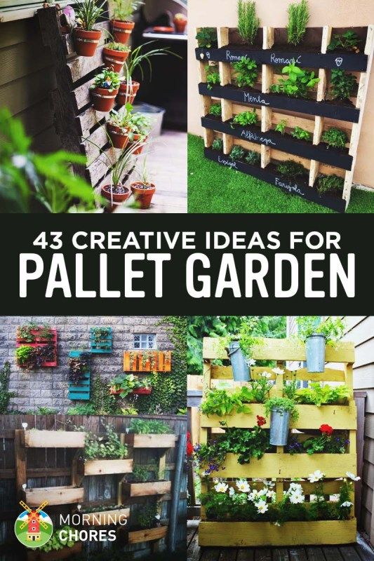 43 Gorgeous DIY Pallet Garden Ideas to Upcycle Your Used Pallets