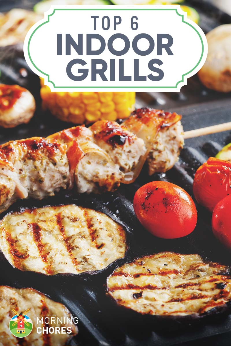 6 Best Electric Indoor Grills: 2017 Reviews and Comparison Guide