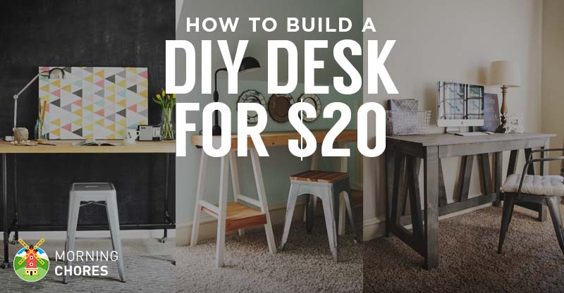 cheap living room decor how to arrange furniture in a long with fireplace build desk for $20 (bonus: 5 diy plans ...