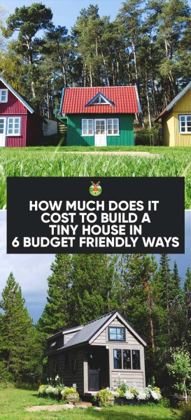 How much does it cost to build a tiny house for Cost build house