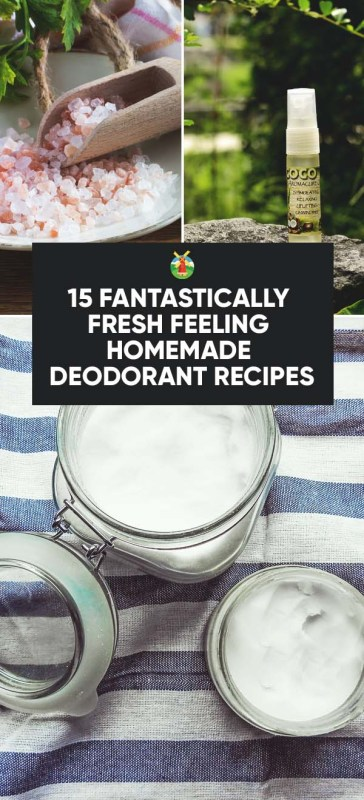 15 Fresh Feeling Natural Homemade Deodorant Recipes