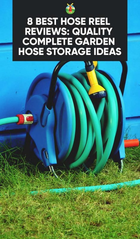 8 Best Hose Reel Reviews Quality Complete Garden Hose Storage Ideas