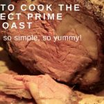How to Cook the Perfect Prime Rib Roast