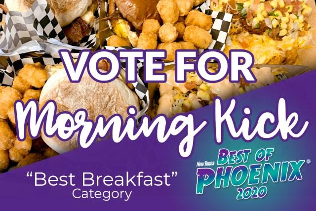 Morning Kick Best of Phoenix 2020 Best Breakfast