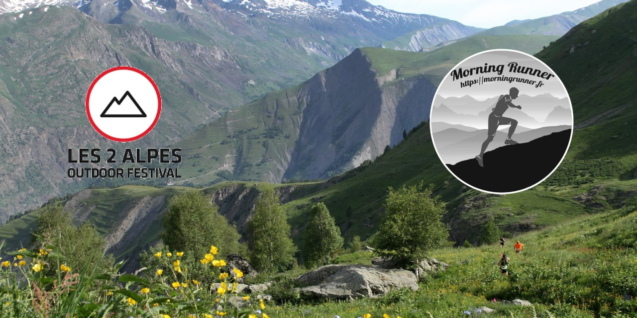 [COURSE] LES 2 ALPES OUTDOOR FESTIVAL 2018 | TRAIL DE LA FEE – 19 KM 1300M D+