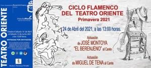 FLAMENCO. Ciclo Flamenco del Teatro Oriente. 24 de abril @ Teatro Oriente