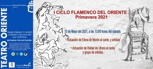 FLAMENCO. Ciclo Flamenco del Teatro Oriente. 15 de mayo @ Teatro Oriente